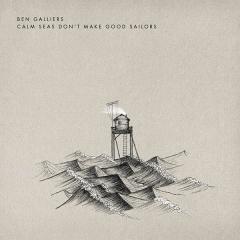 Ben-Galliers-Calm-Seas-Dont-Make-Good-Sailors-2015